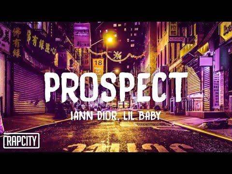 iann dior – Prospect ft. Lil Baby