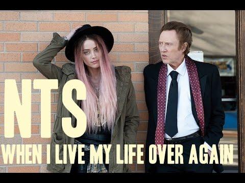 Trailer do filme When I Live My Life Over Again