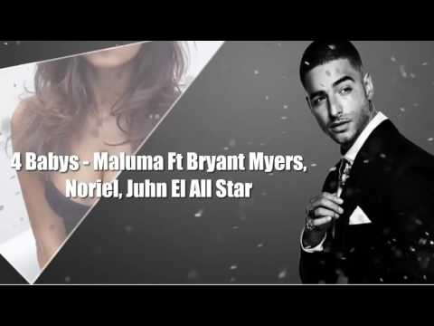 4 Bas**Maluma Ft Bryant Myers, Noriel & Juhn el All Star