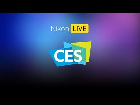 Nikon LIVE At CES 2020!