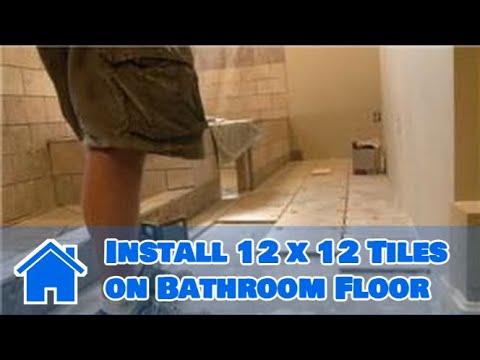 Bathroom Tiling  How to Install 12 x 12 Tiles on Bathroom