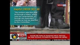 Download Video SONA: Guideline para sa random drug testing sa high school students, inilabas ng DepEd MP3 3GP MP4