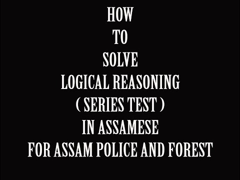 How to solve Logical Reasoning in Assamese for Assam police and Forest 2017