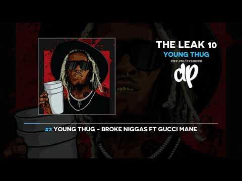 Young Thug - The Leak 10 (FULL MIXTAPE)