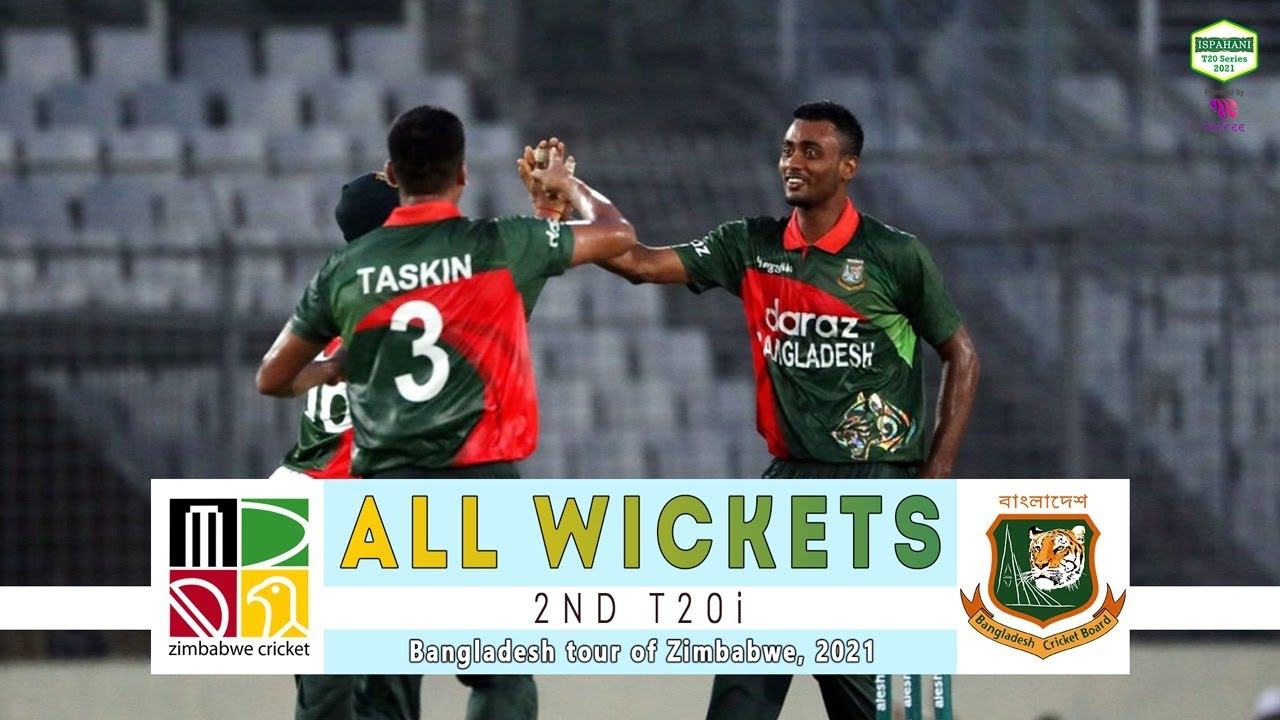 All Wickets || Zimbabwe vs Bangladesh | 2nd T20i | Bangladesh tour of Zimbabwe 2021