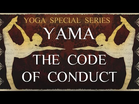 Yoga Special Series | Yama: The Code of Conduct