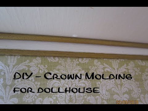 Crown Molding for dollhouse - DIY