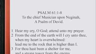 Psalm 61:1-8 ♪♩ KJV Scripture Song, Full Chapter Verbatim