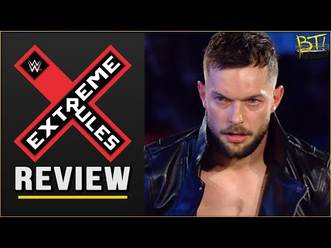 EXTREME RULES 2017 FULL SHOW REVIEW - Major Gaps in Logic