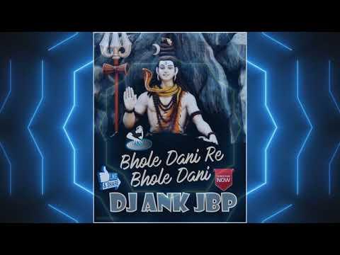 Bhole Dani Re Bhole Dani (Lakhbir Singh Lakkha) Dj Ank Jbp