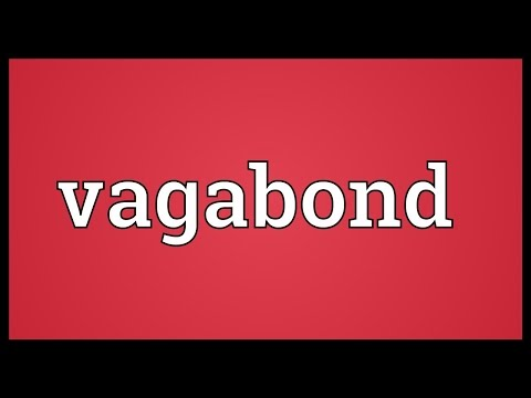 Vagabond Meaning