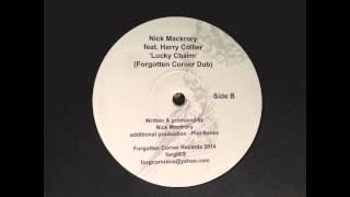 Nick Mackrory feat. Harry Collier - Lucky Charm (Forgotten Corner dub)