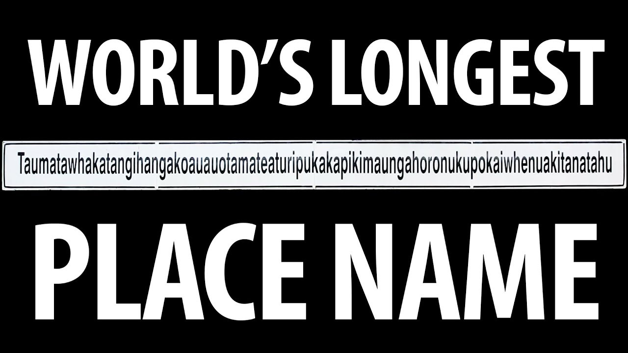 World 39 S Longest Place Name 85 Letters Youtube