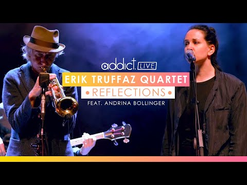 Reflections - Erik Truffaz Quartet feat. Andrina Bollinger