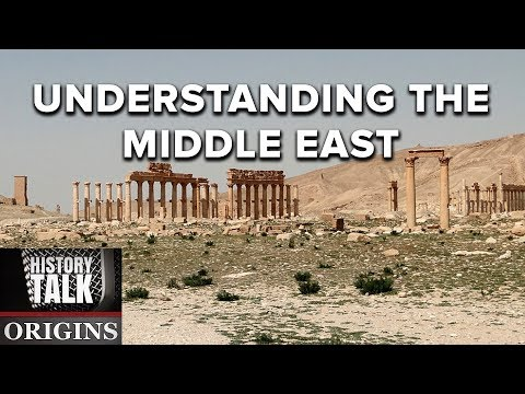 Understanding the Middle East (a History Talk podcast)