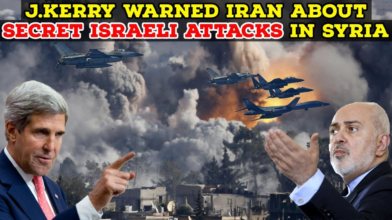 John Kerry reportedly informed Iran's foreign minister of Israeli ...