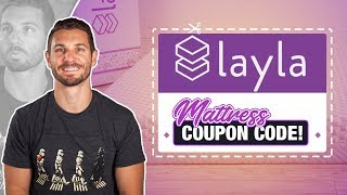 best layla mattress coupon promo code watch before you buy