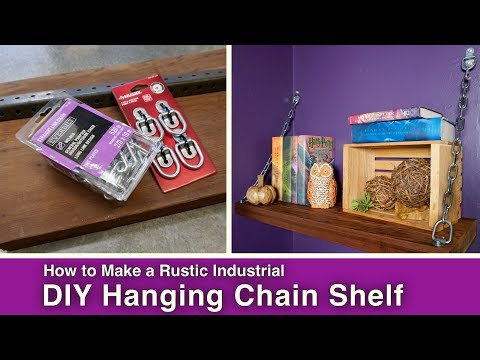 DIY Rustic Hanging Chain Shelf