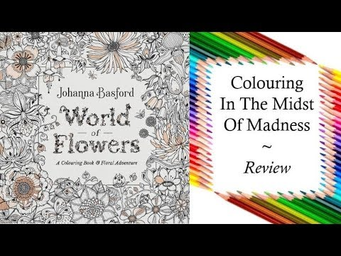 World Of Flowers By Johanna Basford Uk Edition Colouring Book
