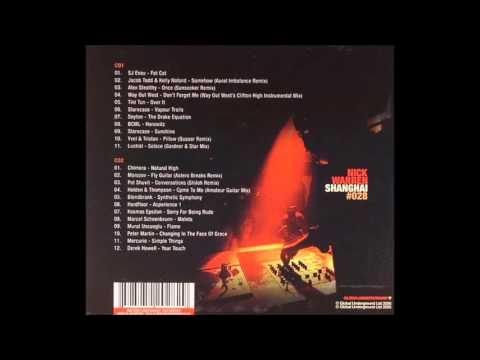 Nick Warren - Global Underground #028: Shanghai CD1 (2005)