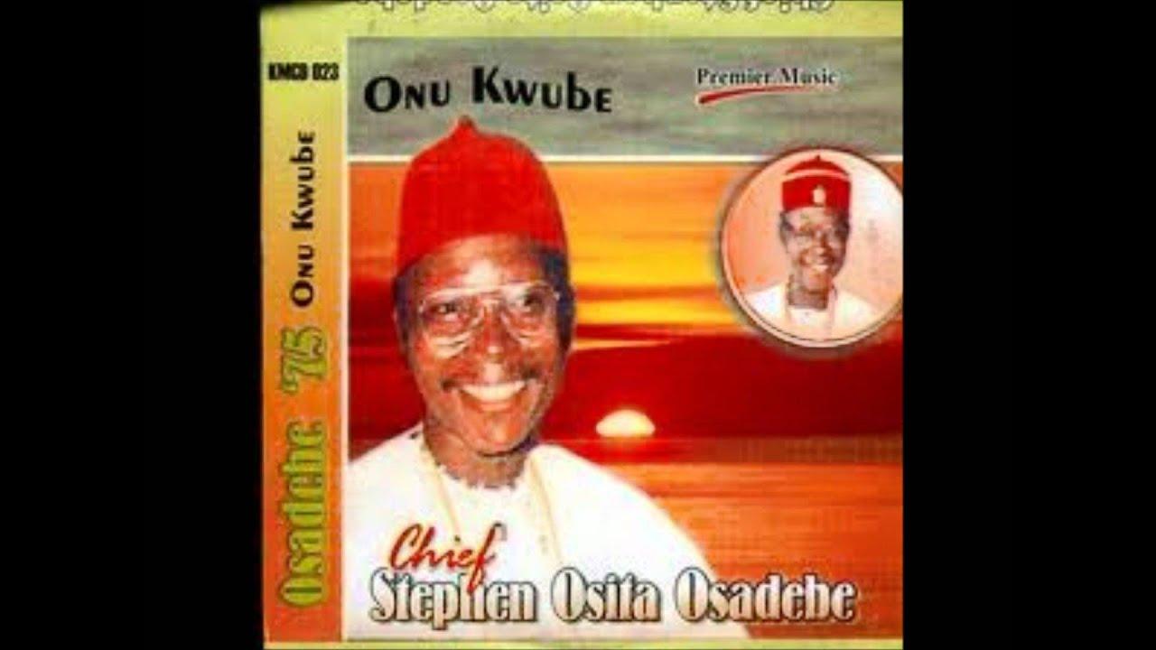Osadebe - Onu Kwube - (Odindu Nyuliba)