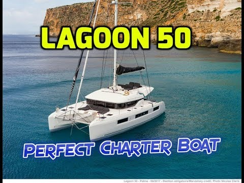 Lagoon 50 Review.  Perfect Catamaran For Crewed Charter.  Too Big For Just A Couple To Handle?