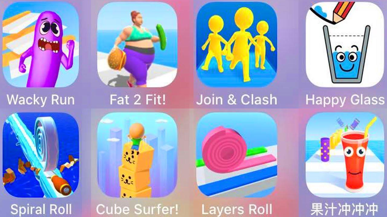 Wacky Run,Fat 2 Fit,Join & Clash,Happy Glass,Spiral Roll,Cube Surfer,Layers Roll,Juice Run