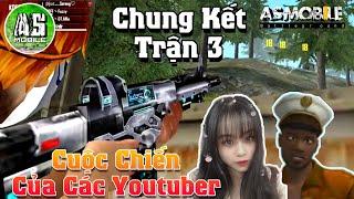 [Garena Free Fire] Chung Kết Streamer Quyết Chiến Trận 3   AS Mobile
