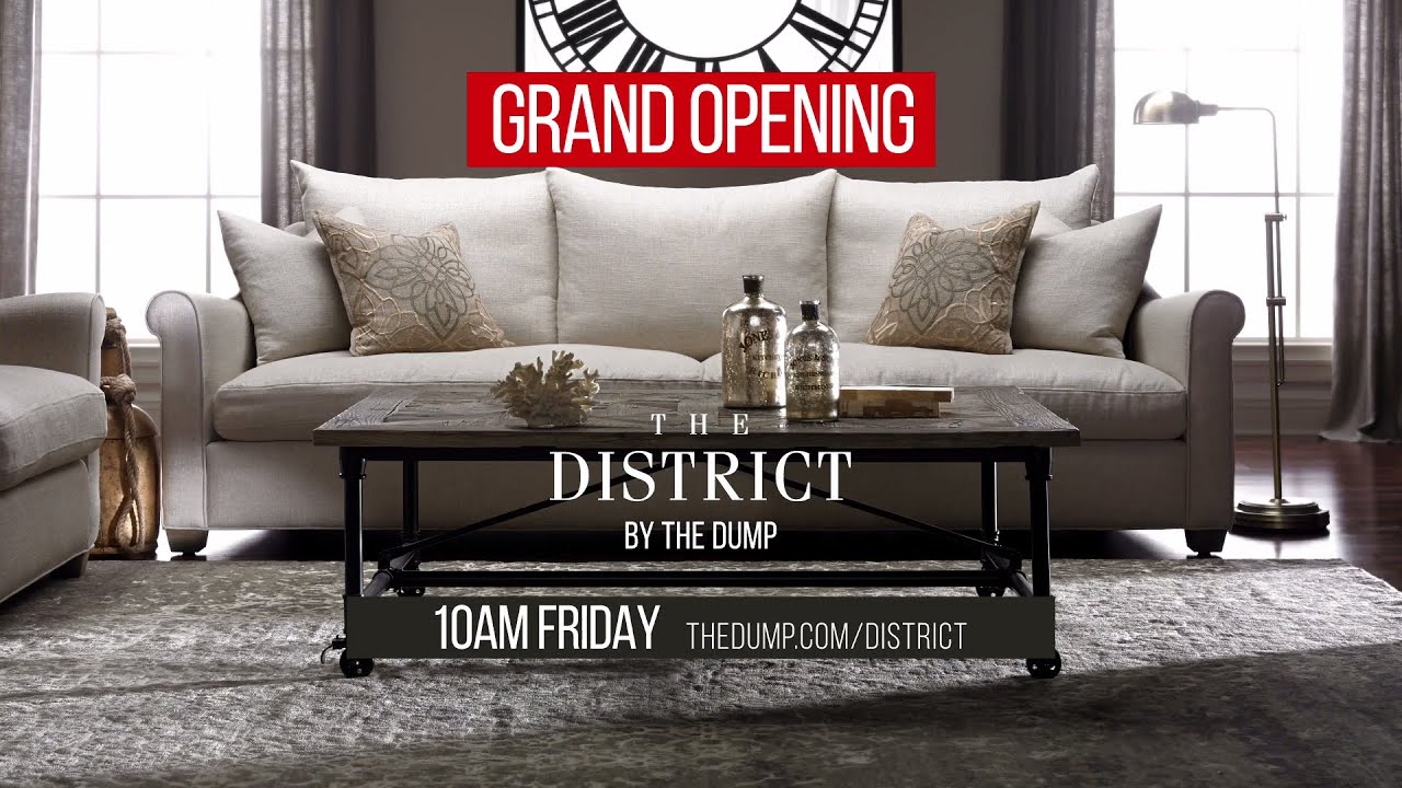 The District Grand Opening Dump Furniture Outlet