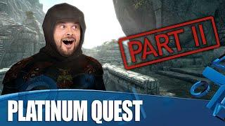 Skyrim - The Quest For Platinum: Part 2