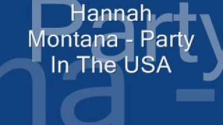 Hannah Montana Party in the USA