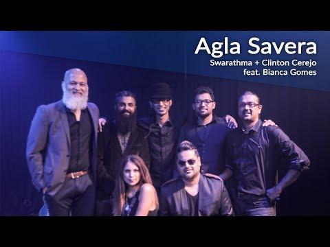 Agla Savera | Swarathma - Clinton Cerejo ft. Bianca Gomes