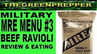 Military Mre Review & Eating - Menu 3 Beef Ravioli ( Meal Ready To Eat )