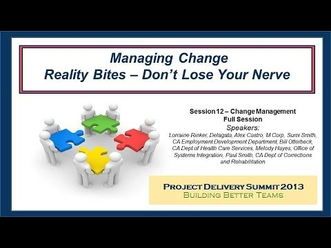 Managing Change: Don't Lose Your Nerve - From the 2013 Project Delivery Summit