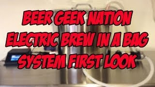 Electric Brew In a Bag All-In-One System First Look | Beer Geek Nation Craft Beer Reviews