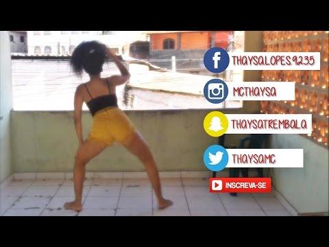 THAYSA MARAVILHA -  MT A THAYSA REBOLANDO ((DJ HL DE NITERÓI))