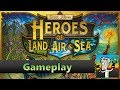 Heroes of Land, Air and Sea - Gameplay I