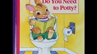 Do You Need to Potty?