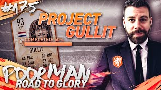 PROJECT GULLIT 50% COMPLETE! LEAGUE SBC GRIND! - POOR MAN RTG #175 - FIFA 19 Ultimate Team