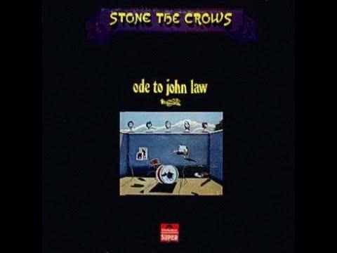 Stone The Crows - Ode To John Law 1970 FULL VINYL ALBUM