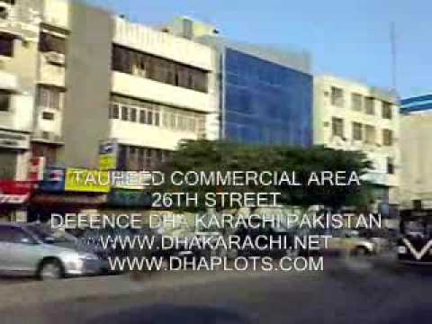 TAUHEED COMMERCIAL AREA, PHASE 5, DEFENCE KARACHI PAKISTAN PROPERTY REALESTATE