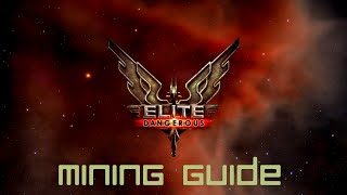 Elite: Dangerous - Mining Guide + Perfect Pristine Reserve System