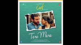 Tere mere full audio song with lyrics - chef |  saif ali khan | amaal mallik feat armaan malik