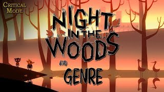 Night in the Woods and Genre | Critical Mode