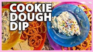 COOKIE DOUGH DIP (6/11/18 - 6/12/18)