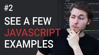 2: (UPDATED 2018 COURSE IN DESC!!!) See a Few JavasSript Examples | JavaScript Tutorial