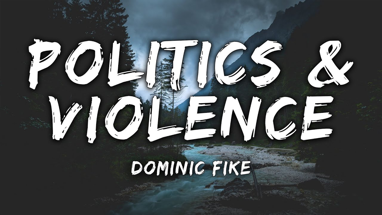 Dominic Fike - Politics & Violence (Lyrics)