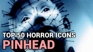 12. Pinhead / The Lead Cenobite (Horror Icons Top 50)