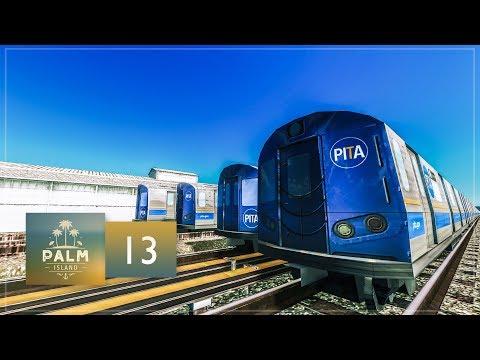 Cities Skylines: Palm Island — EP13 — Metro Subway Train Yard