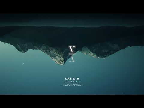 Lane 8 - No Captain feat. POLIÇA (Dirty South Remix)